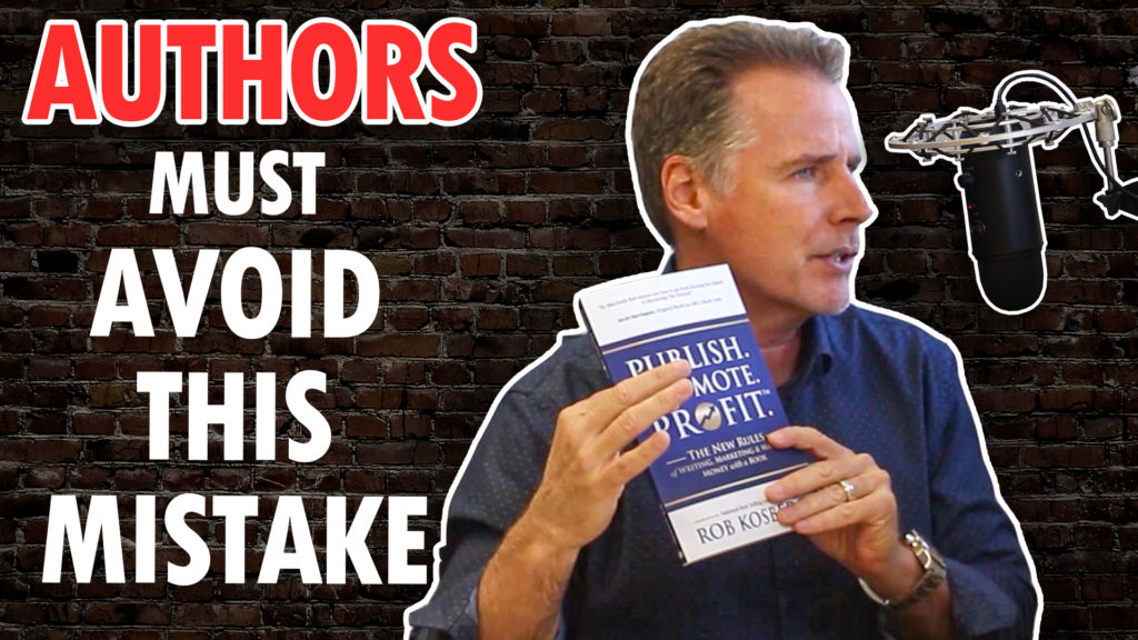 The One Mistake That Almost All New Authors Make